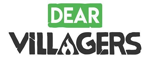 Dear Villagers